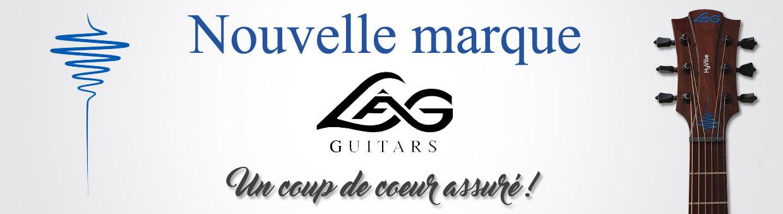 Nouvelle marque de guitares : Lâg !