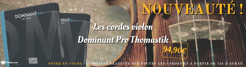 Nouvelles cordes violon Dominant Pro