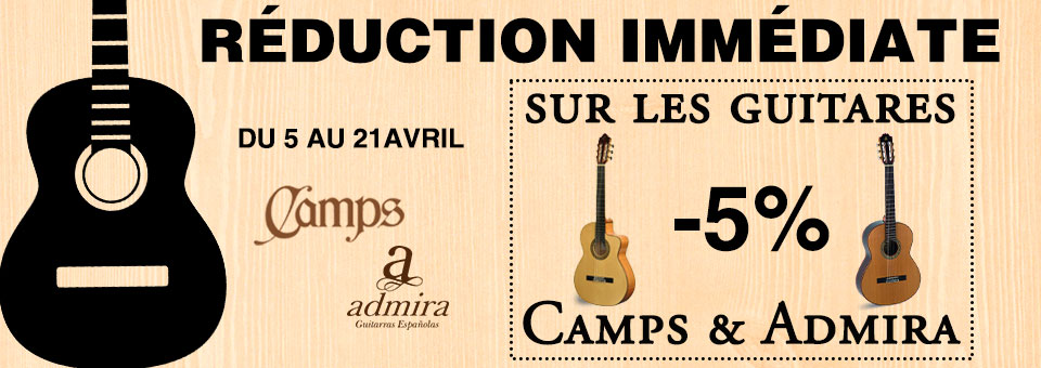 Promotions guitare Camps et Admira